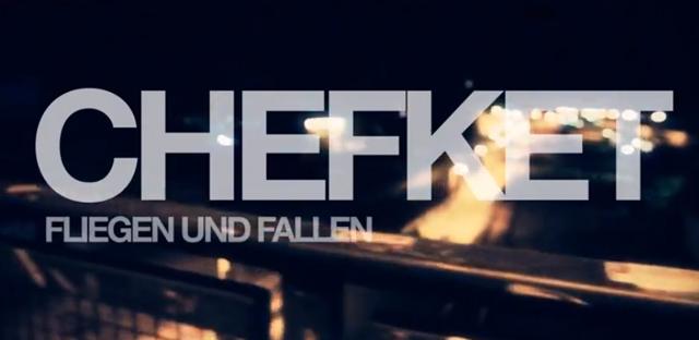 Video Chefket Fliegen und Fallen