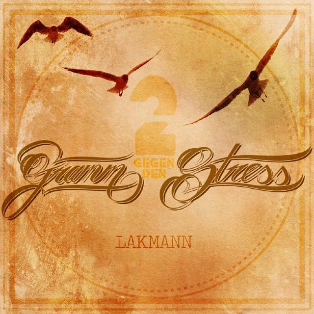 Lakmann-2-Gramm-gegen-den-Stress-Album-Cover