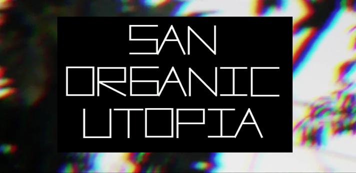 San Organic Utopia