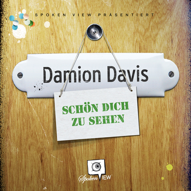 Damion Davis – Schön dich zu sehen